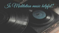 Have you ever wondered if music can be helpful for meditation? Let's have a look whether music is meditation's friend or enemy!