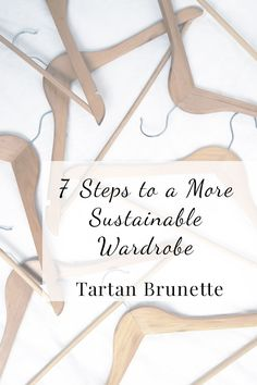7 steps to creating a more sustainable wardrobe  Create a more sustainable and ethical wardrobe, easily by following this simple step by step guide. Click through to read more
