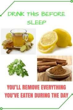 Drink This Before You Sleep And You'll Remove Everything You've Eaten During The Day – Recipe