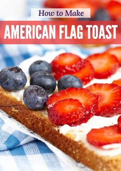 This quick and simple recipe is the perfect after-school snack for kids. Made with whole wheat bread and fresh fruit, this sweet treat is both nutritious and delicious.  VIDEO: How to Make American Flag Toast http://www.active.com/parenting-and-family/articles/video-how-to-make-american-flag-toast