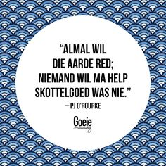 Afrikaans Quotes, Haha, Funny Quotes, Inspiration, Kids, Biblical Inspiration, Children, Boys, Ha Ha