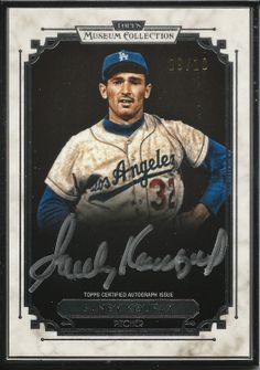Dodgers Blue Heaven: 2014 Topps Museum Baseball - The Dodger Autographed Cards  Framed Museum Collection Autographs #MCA-SK Sandy Koufax