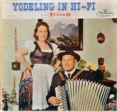 So glad it's in stereo.  I hate yodeling in mono. Please kill me now!