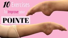 How To Improve Your Pointe || Exercises to improve your pointe! - YouTube