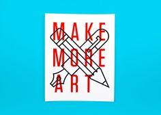make more art / 8 x 10 / $15