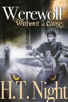 Werewolf Without a Cause (Entwined Series #5) by H.T. Night, http://www.amazon.com/dp/B00E4TCVPU/ref=cm_sw_r_pi_dp_tIt8rb1YC327M