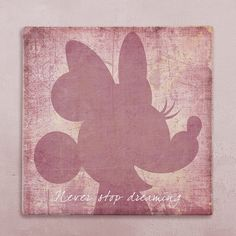 Disney wall art canvas in vintage style, Disney Minnie Mouse canvas, Never stop dreaming, Inspirational quote wall canvas. REMAKE PROJECT