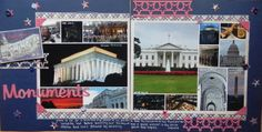 Layout: Greetings from Washington, DC/Monuments Wedding Scrapbook Pages, Travel Scrapbook Pages, Vacation Scrapbook, Scrapbook Page Layouts, Scrapbooking Ideas, Scrapbook Cards, Boston Vacation, Vacation Trips, Dc Monuments