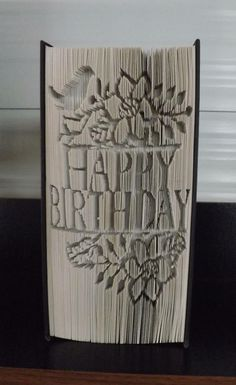 Book Folding Pattern - Happy BirthdayBased on a book height of 21cm and 499 pagesThis is a Measure, Mark, Cut and Fold Pattern​Photo by pattern tester