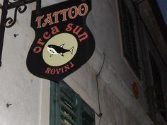 tattoo  shop orca sun..... Rovinj