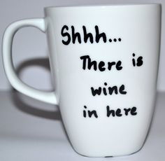 Shhh There Is Wine In Here Coffee Mug Gift  Hand by DreamAndCraft, $15.00