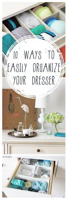 10 Ways to Easily Organize Your Dresser -