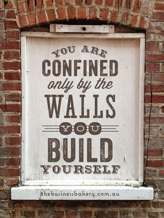 Awesome small business & inspirational quote! (source - thebusinessbakery.com.au) Confinement, Life, Typography Quot...