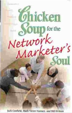 Chicken Soup for the Network Marketer's