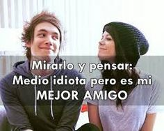 Look and think half idiot but he's my best friend Funny Spanish Memes, Spanish Humor, Frienship Quotes, Best Friend Drawings, Boy Best Friend, Photos Tumblr, Friend Goals, Friend Photos, Best Friends Forever