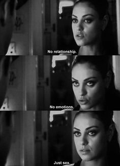 Should be other way around Mila : no sex, just friendship, no false relationship…