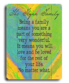 I always wonder what it would be like to be part of a family where this unconditional love was truly promised . . .