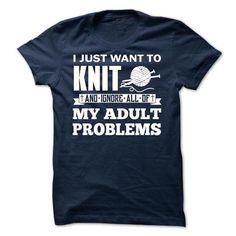 I JUST WANT TO KNIT #sunfrogshirt