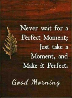 good morning quotes \ good morning quotes _ good morning _ good morning quotes for him _ good morning quotes inspirational _ good morning wishes _ good morning beautiful _ good morning quotes funny _ good morning images Good Morning Quotes For Him, Good Morning Inspirational Quotes, Good Morning Funny, Good Morning Messages, Good Night Quotes, Good Morning Good Night, Good Morning Wishes, Good Morning Images, Positive Morning Quotes