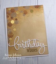 The team at Just Add Ink  have come up with another fun Just Choose Two challenge and this week you get to choose from metallics, circles an...
