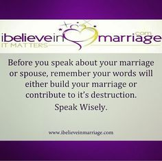 Even when your spouse is not in earshot of what you are saying, your words are still having an impact on your relationship!   #iBelieveInMarriage #IBIM #RobinMay #Marriage #Dating #Courting #Love #Support #Life #Counseling #Coaching #MarriageMatters #MarriageMonday #ChristianCouples #Couples
