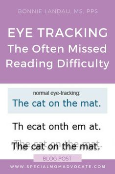 Eye Tracking: The Often Missed Reading Difficulty Preschool Special Education, Gifted Education, Health Education, Kids Education, Physical Education, Speech Language Pathology, Speech And Language, Reading Difficulties, Special Needs Mom