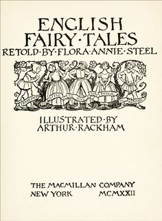 Title page. English Fairy-Tales. Edited by Flora Steel. Illustrated by Arthur Rackham. 1918