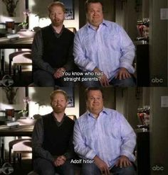 This tidbit from Modern Family 's Mitchell. | 19 Of The Most Valid Points Ever Made