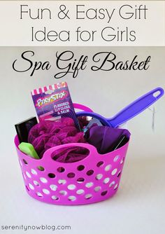 How To Make A Gift Basket Girls Birthday Idea From Serenity Now