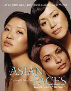 Asian Faces. Makeup book by Taylor Chang.