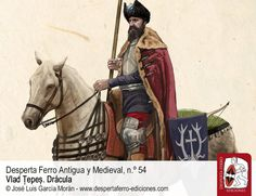 Wallachian boyar during Vlad the Impaler's reign, by Jose Luis Garcia Moran for the Desperta Ferro magazine Medieval, Vlad The Impaler, Late Middle Ages, Modern Warfare, 15th Century, Reign, Romania, Warriors, Renaissance