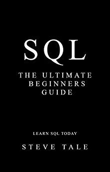 SQL: The Ultimate Beginners Guide: Learn SQL Today by [Tale, Steve] Learn Sql, Coding For Beginners, Python Programming, Coding For Kids, Learn A New Language, Learn To Code, Books To Read, Audiobooks, Libros