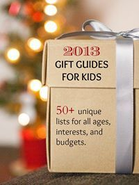 2013 Gift Guides for Kids