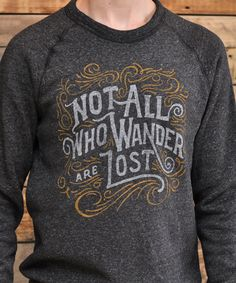 Image of Not all who wander are lost - Sweatshirt