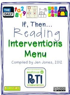 "RtI: Response to Intervention ""If, Then"" Reading Interventions Menu - Jen Jones-Hello Literacy - Free/TPT Reading Strategies, Reading Skills, Reading Comprehension, Reading Groups, Reading Lessons, Kindergarten Reading, Teaching Reading, Guided Reading, Reading Help"