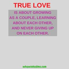 True love is about growing as a couple, learning about each other, and never giving up on each other.  #communication #learn #love #life #respect #singles #onlinedating #online #dating #app #datingapp #firstdate #mobiledating #meet #relationship #onlinedaters #datingsites #expect #couples #phonecalls #romantic #woman #marriage #confidence #lifestyle #phone #date #food #whowinkedme
