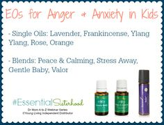 Essential Oils for Anger and Anxiety in Kids! Learn more by watching our Dr. Mom A to Z webinar series here: http://www.spreecast.com/events/dr-mom-a-to-z-part-1-take-2 #essentialsisterhood