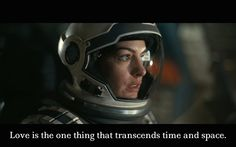 """""""Love is the one thing that transcends time and space"""" #Cinefansclub  #MovieQuotes #Interstellar"""