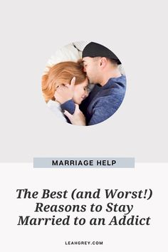 Have you been trying to figure out if you should divorce your spouse addicted to drugs, sex, pornography, alcohol, or gambling? Read the best and worst reasons to stay married to an addict from Leah Grey. Marriage Help, Saving A Marriage, Families Of Addicts, Women's Mental Health, Quitting Alcohol, Getting Sober, Gambling Addiction, Christian Marriage