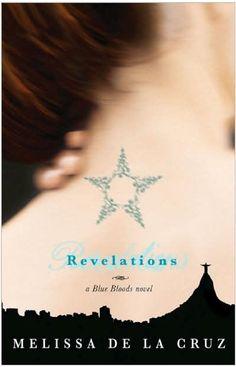 Revelations , A Blue bloods novel by MELISSA DE LA CRUZ