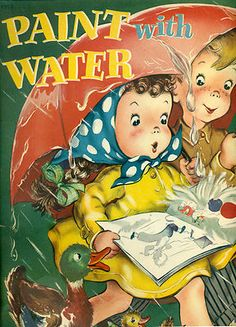 """Paint with Water Coloring Book 1949 Merrill """"Magic Color""""  (these were favorites of mine)"""
