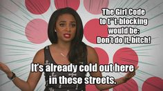 7a5628bc5557b5c5737b5bab227e3364 girl code quotes a meme deadpan queen alice wetterlund's best 'girl code' moments, as