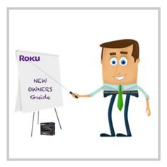 7 Things New Roku Owners Should Know for Maximum Enjoyment