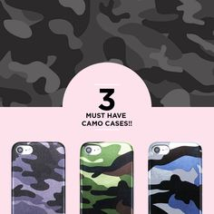380d9f333e1 3 MUST HAVE CAMO CASES!