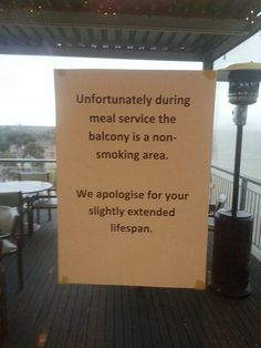 This restaurant employee who got real about the smoking area: | 24 People Who Are Way More Passive-Aggressive Than You Are
