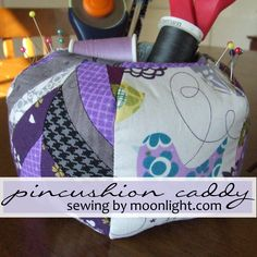 pincushion-caddy very good tutorial & pattern, machine sewed.