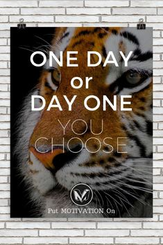 ONE DAY or DAY ONE | Poster – PutMotivationOn - Follow us to find more motivational and inspirational quotes, apparel, iPhone cases, Mugs and home décor. #poster #homedecor #quote #quotes #qotd #motivation #inspiration #style #entrepreneurship #goals #luxury #dreams #hustle #grind #lifestyle #success #fitness #businessman #businessWoman #Inspirational