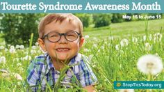 Spread the Word on Tourette Syndrome Awareness Month