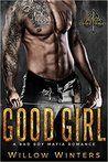 Good Girl: A Bad Boy Mafia Romance (Valetti Crime Family Book by Willow Winters Good Romance Books, Romance Novel Covers, Romance Novels, Good Books, Books To Read, My Books, Mafia, Book Girl, Book Authors