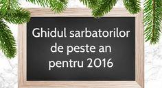 Ghidul sarbatorilor de peste an pentru 2016 Orice, Letter Board, Lettering, Blog, Canning, Calligraphy, Blogging, Letters, Character